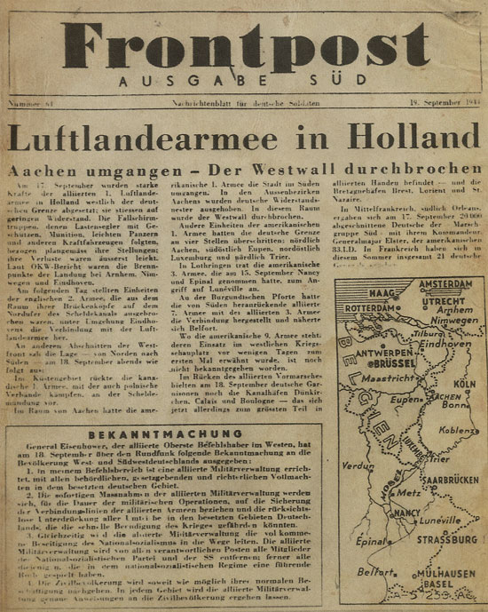 "Copy of US propaganda leaflet ""Frontpost"" Ausgabe Süd, Nr. 61, dated 19. September 1944 (Psychological Warfare) printed in Italy and dropped over German Forces in Italy informing them of the recent Allied Airborne Army operations in Holland and the current Allied successful advance in the European Theater."