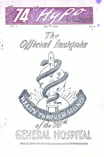 "Cover of ""The 74th Hypo"", official publication of the 74th General Hospital. Vol. 1, No. 2, May 7, 1943. Courtesy Gregory Sobieski."
