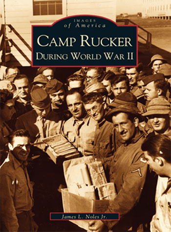 "Book (series ""Images of America"") related to Camp Rucker during World War II. Written by James L. Noles, Jr., Arcadia Publishing, 2002 (the cover illustrates mail call). The 313th Station Hospital was officially activated at Camp Rucker, Ozark, Alabama on 29 March 1943."